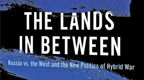 Hybrid War in the Lands in Between